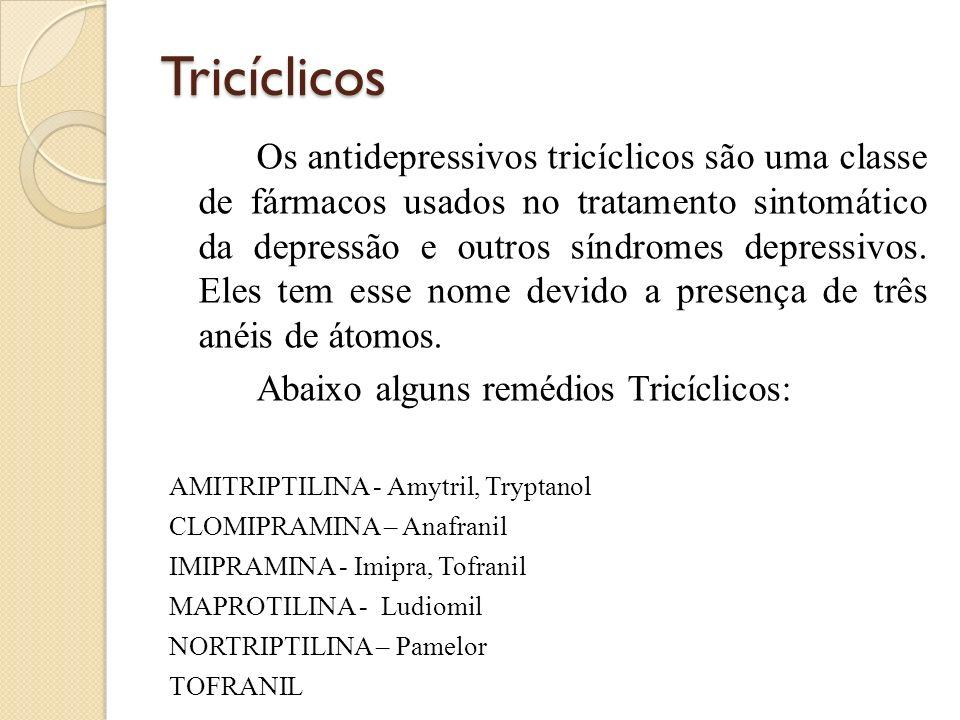 Tricíclicos Os antidepressivos tricíclicos são uma classe de fármacos usados no tratamento sintomático da depressão e outros síndromes depressivos. El
