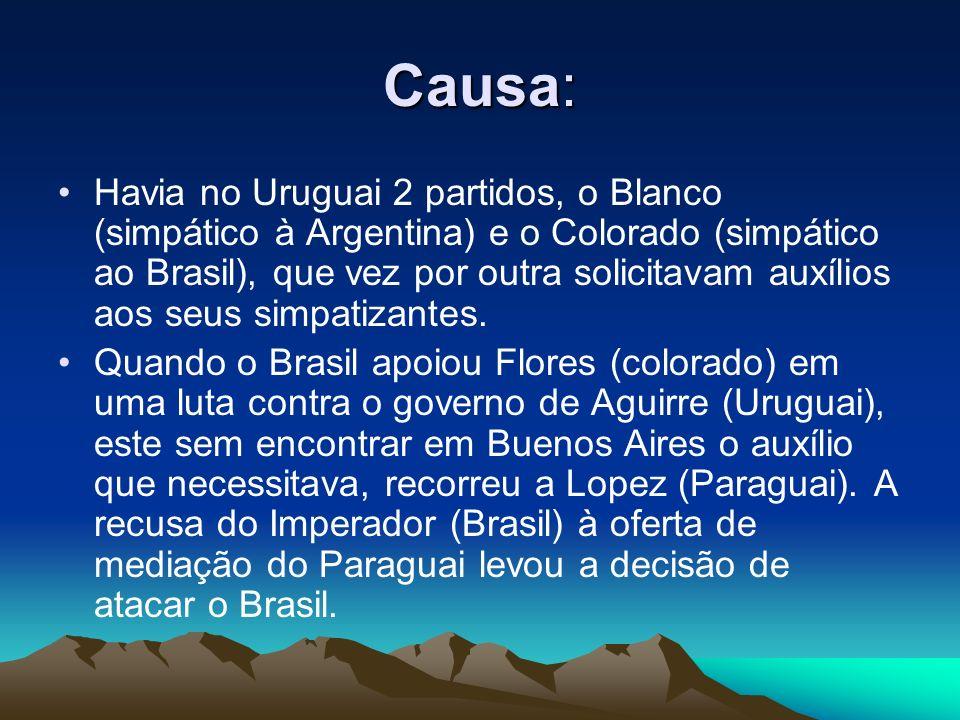 Causa: Havia no Uruguai 2 partidos, o Blanco (simpático à Argentina) e o Colorado (simpático ao Brasil), que vez por outra solicitavam auxílios aos se