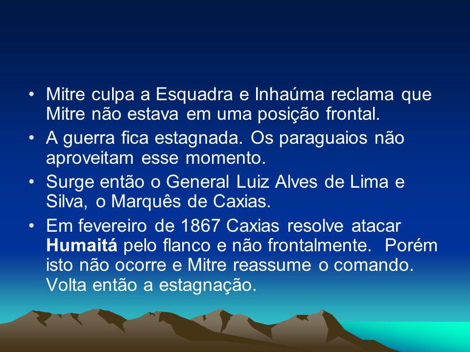 Mitre culpa a Esquadra e Inhaúma reclama que Mitre não estava em uma posição frontal. A guerra fica estagnada. Os paraguaios não aproveitam esse momen