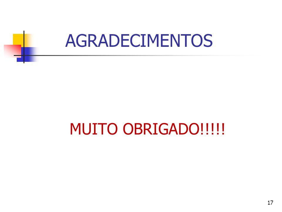 AGRADECIMENTOS MUITO OBRIGADO!!!!! 17