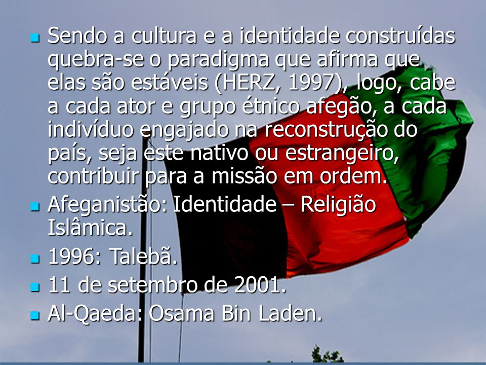 Sendo a cultura e a identidade construídas quebra-se o paradigma que afirma que elas são estáveis (HERZ, 1997), logo, cabe a cada ator e grupo étnico