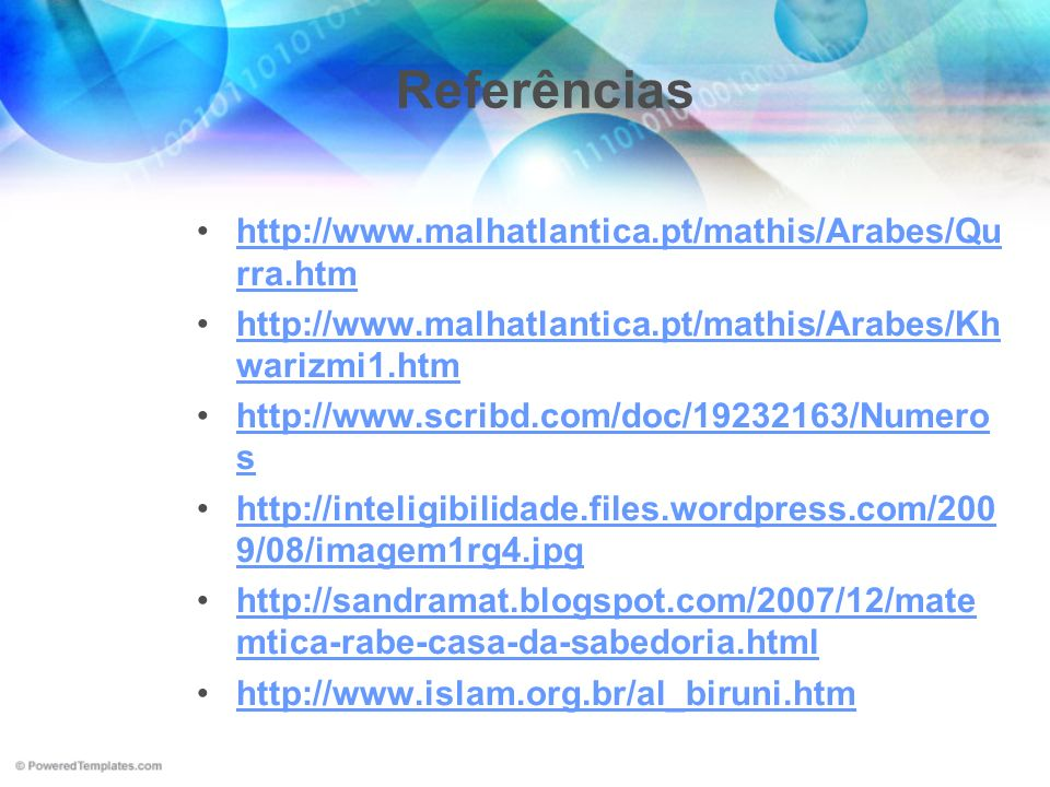 Referências http://www.malhatlantica.pt/mathis/Arabes/Qu rra.htmhttp://www.malhatlantica.pt/mathis/Arabes/Qu rra.htm http://www.malhatlantica.pt/mathi