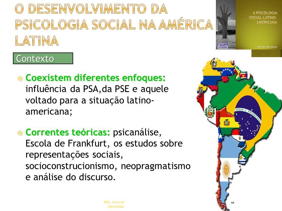 Coexistem diferentes enfoques: Coexistem diferentes enfoques: influência da PSA,da PSE e aquele voltado para a situação latino- americana; Correntes t