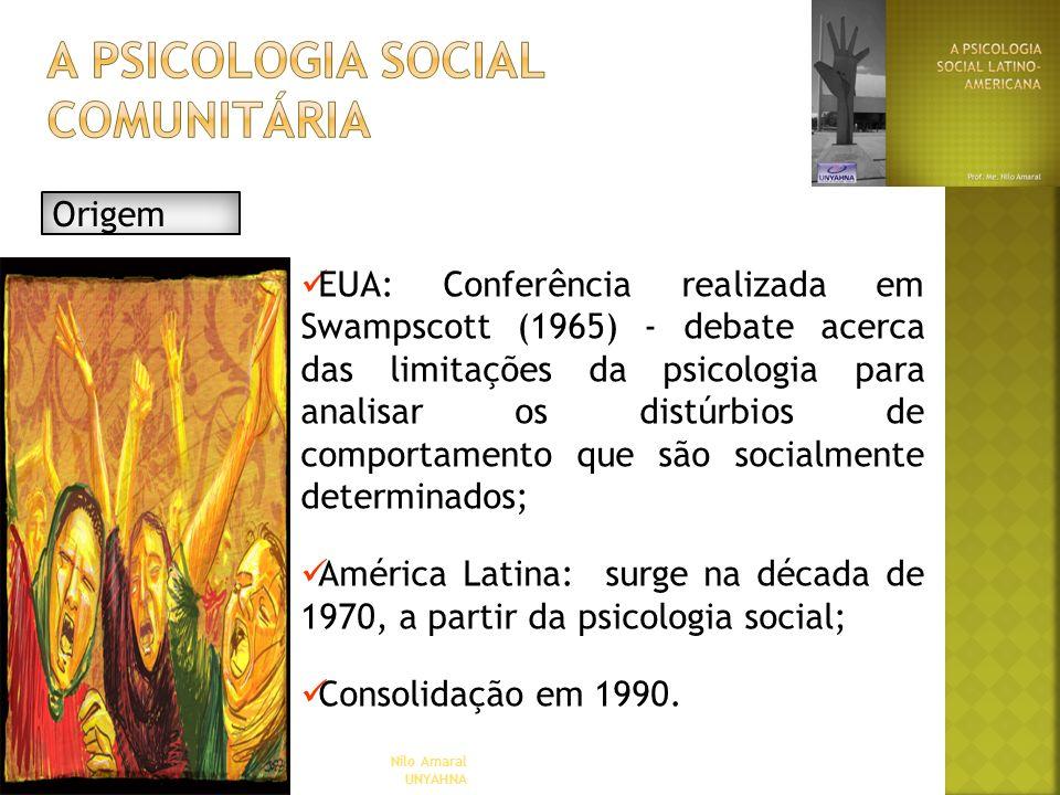 Nilo Amaral UNYAHNA EUA: Conferência realizada em Swampscott (1965) - debate acerca das limitações da psicologia para analisar os distúrbios de compor