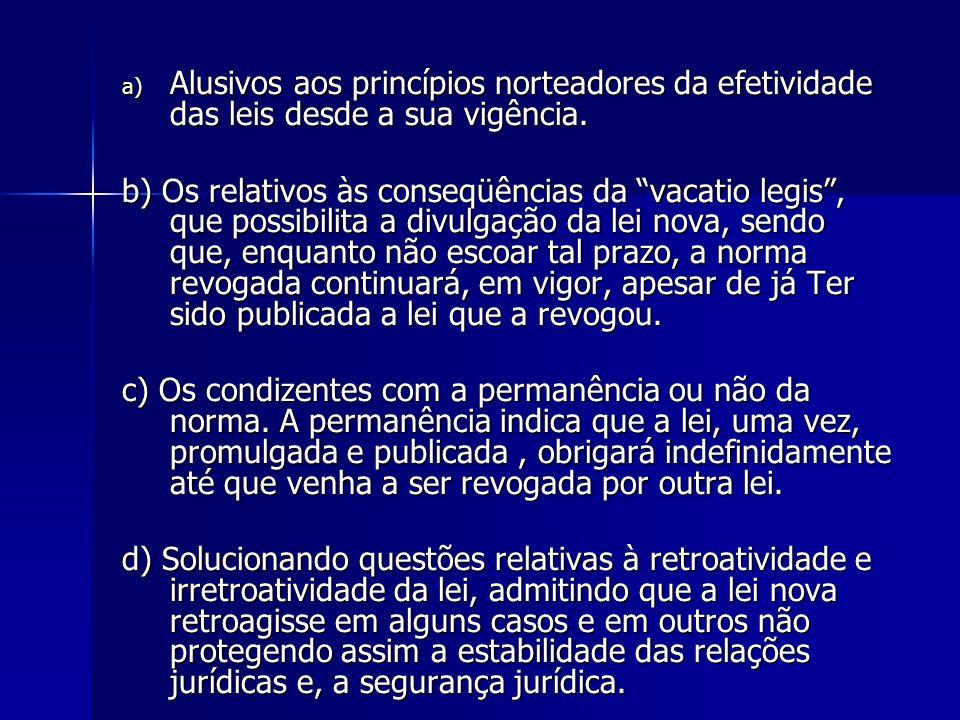 locus regit actum aplica-se ao casamento (local da celebração do ato), quanto às formalidades do ato.