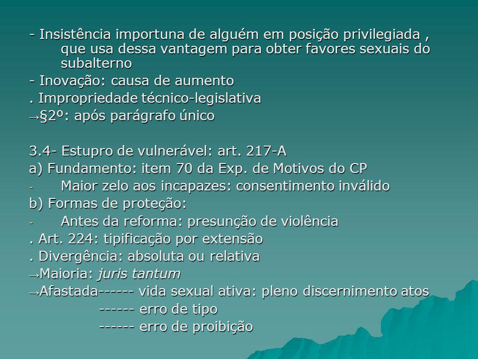 - Após a reforma: tipo penal autônomo Presunção de violência Art.