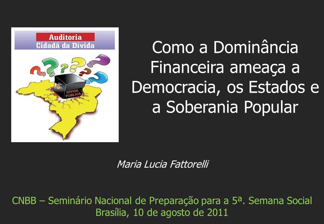 Maria Lucia Fattorelli CNBB – Seminário Nacional de Preparação para a 5ª.