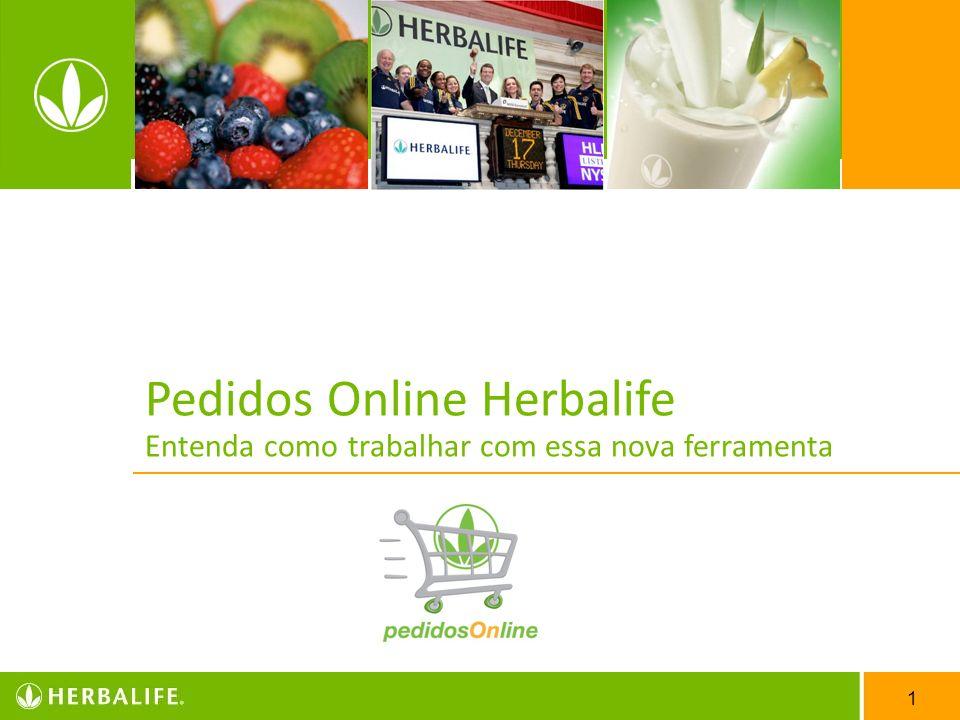 2 A Herbalife lança novo site para que o Distribuidor Independente compre seus produtos e material, o Pedido Online Herbalife.