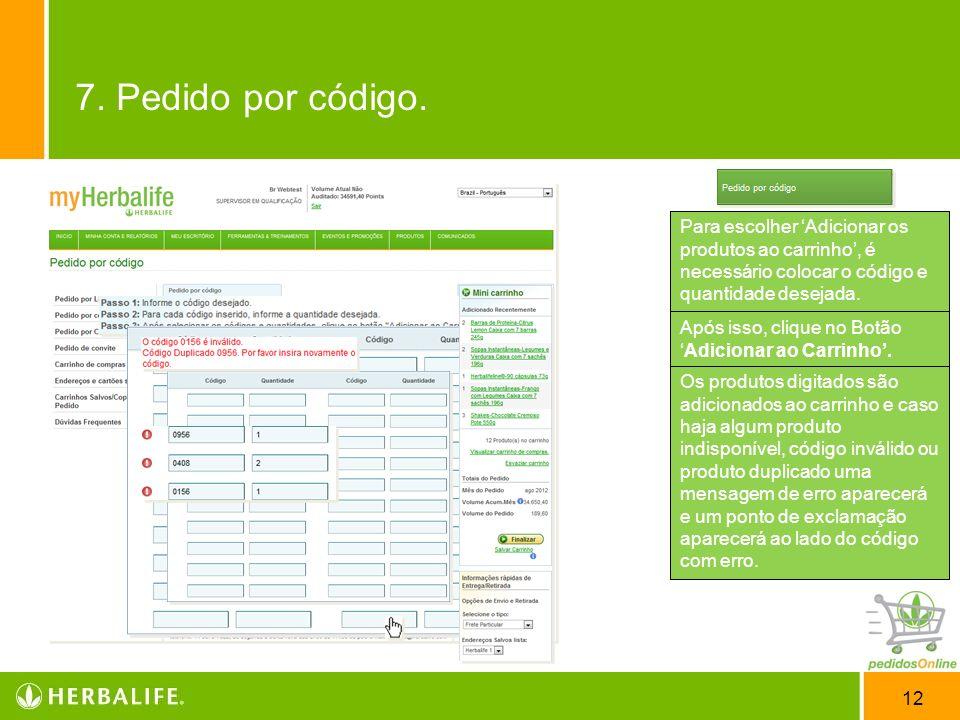 12 Conhecendo Pedidos por Código. As informações adicionais como, menu de navegação lateral, Mini carrinho, Informações rápidas de Entrega/Retirada co