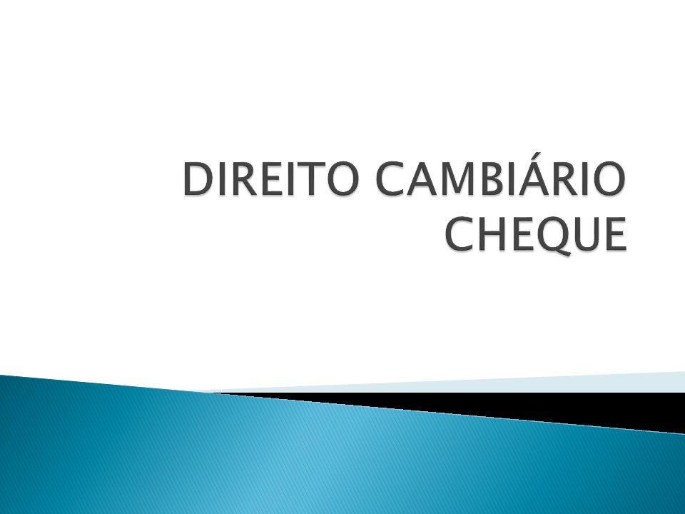 Conceito O cheque é o título revestido de determinadas formalidades legais contendo uma ordem de pagamento à vista, passada em favor próprio ou de terceiro (Amador Paes de Almeida).