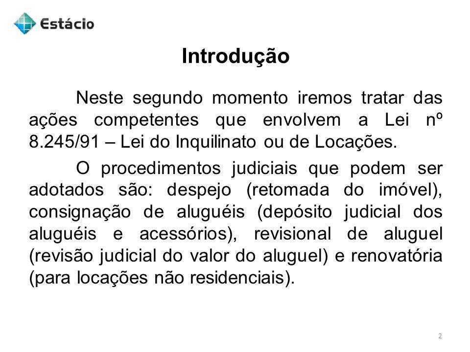 Ação de Revisional de Aluguel 33 1° Não caberá ação revisional na pendência de prazo para desocupação do imóvel (arts.