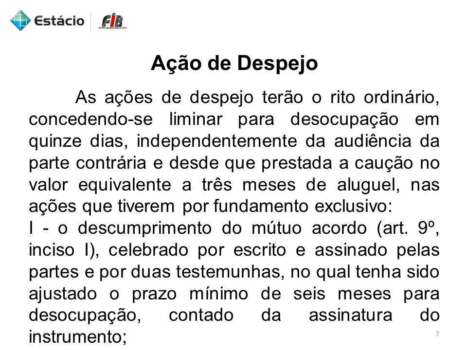 Jurisprudência 18 LOCAÇÃO.DESPEJO. CONCESSÃO DE LIMINAR.