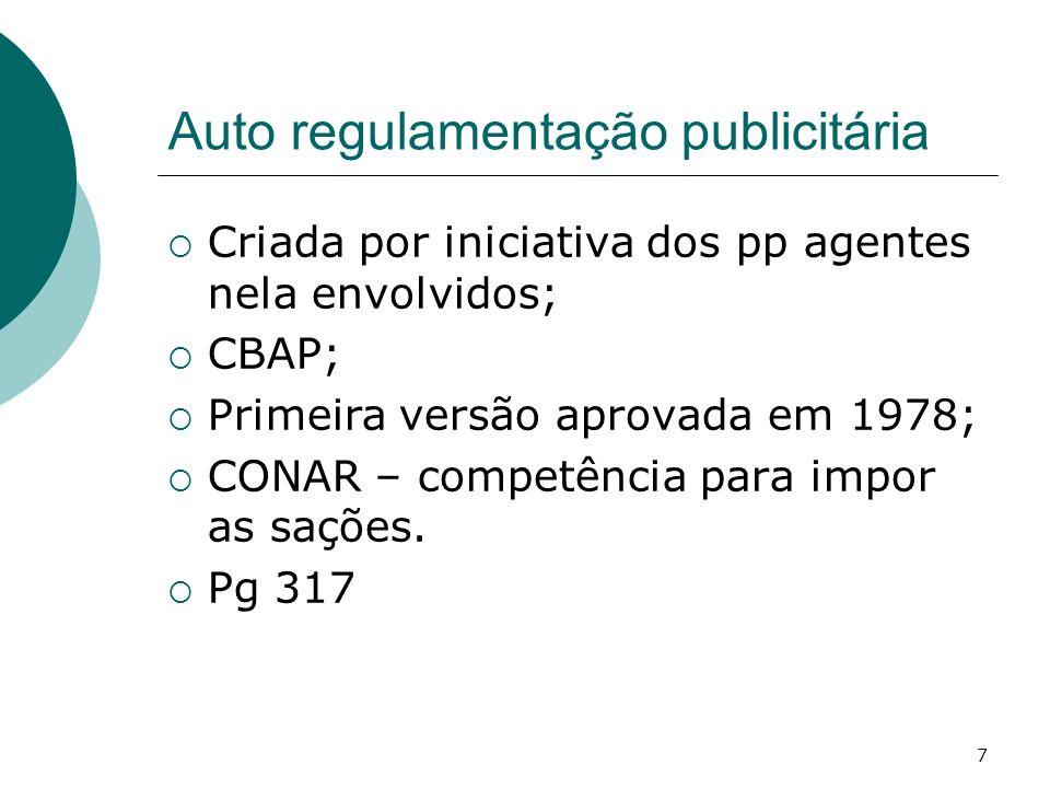 8 CBAP É mais amplo do que as normas sobre publicidade existentes no CDC.