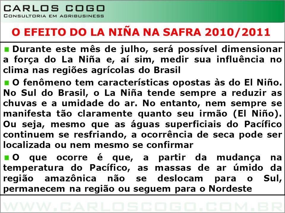 Durante este mês de julho, será possível dimensionar a força do La Niña e, aí sim, medir sua influência no clima nas regiões agrícolas do Brasil O fen