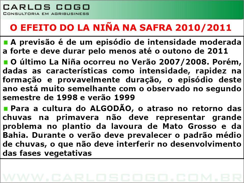 6 A previsão é de um episódio de intensidade moderada a forte e deve durar pelo menos até o outono de 2011 O último La Niña ocorreu no Verão 2007/2008