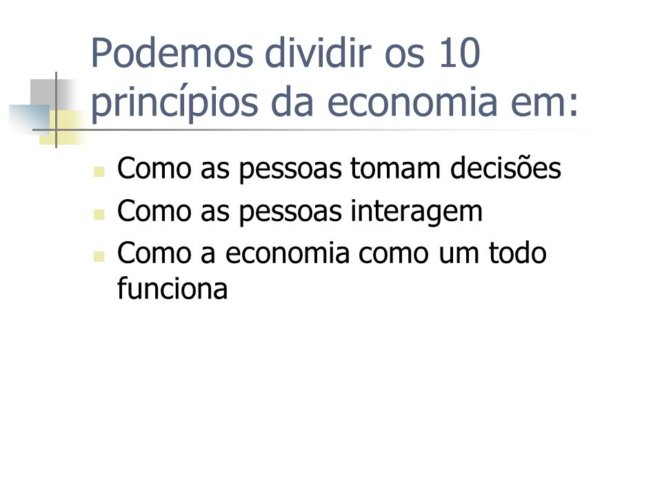 Como a economia funciona 10.