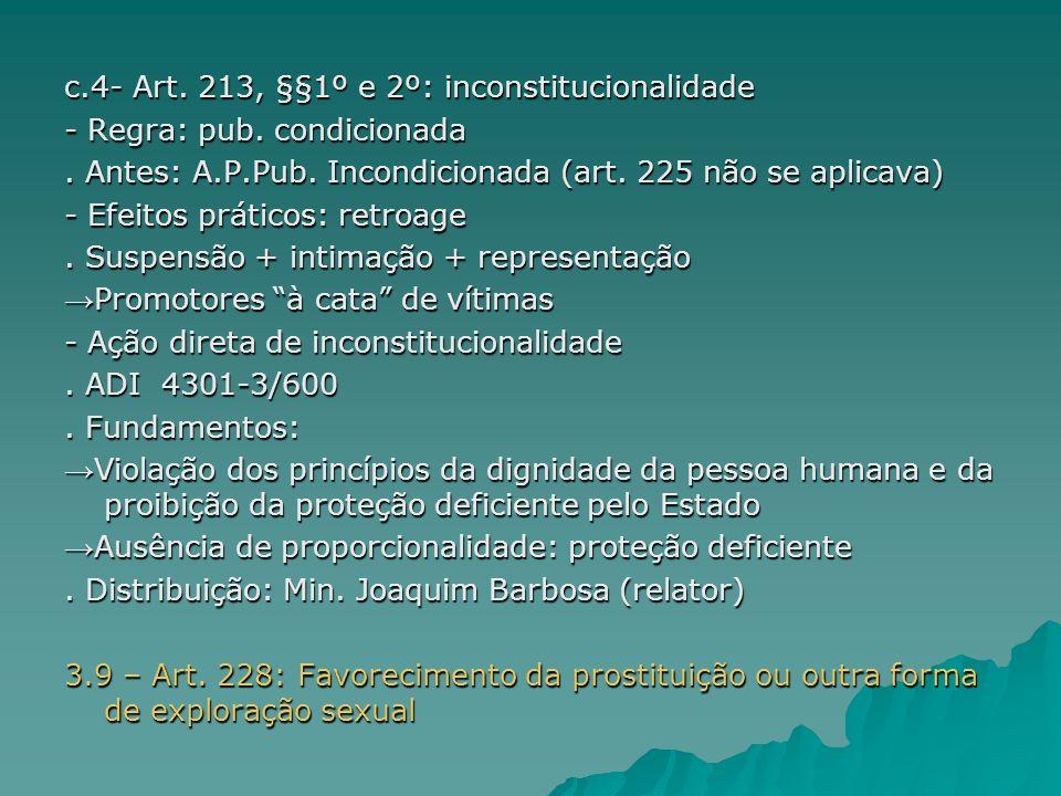 -Inovação na lei penal - Art.201, §6º do CPP: possibilidade de decretar sigilo - Harmonia c) Art.