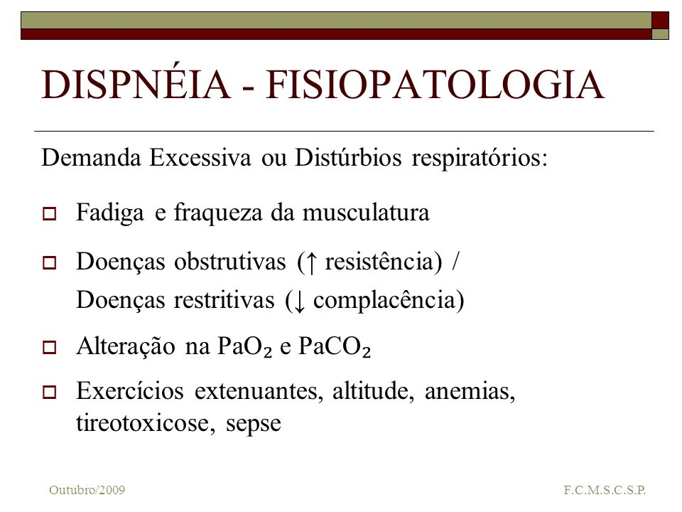 DISPNÉIA - FISIOPATOLOGIA