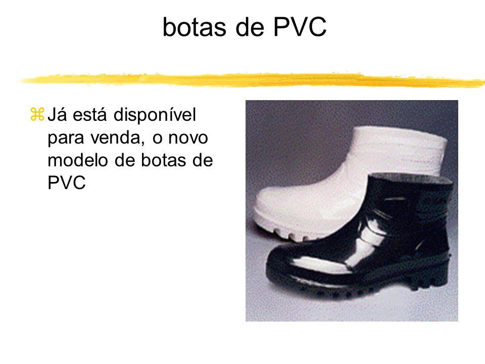botas de PVC zJá está disponível para venda, o novo modelo de botas de PVC