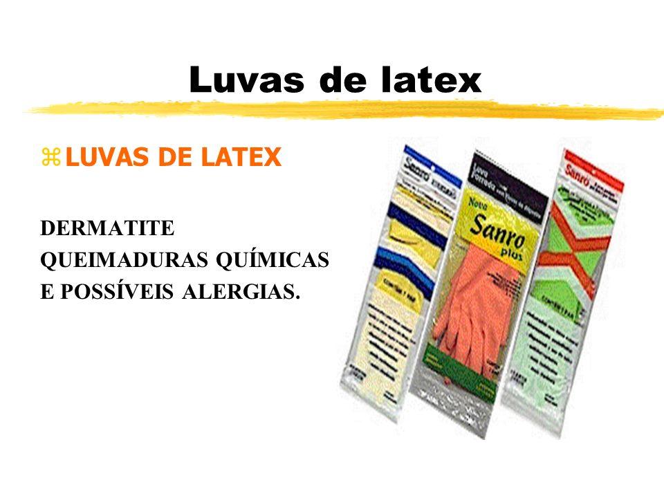 Luvas de latex zLUVAS DE LATEX DERMATITE QUEIMADURAS QUÍMICAS E POSSÍVEIS ALERGIAS.