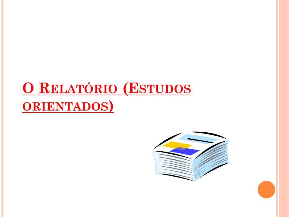 R ELATÓRIO : ESTUDOS ORIENTADOS 1.