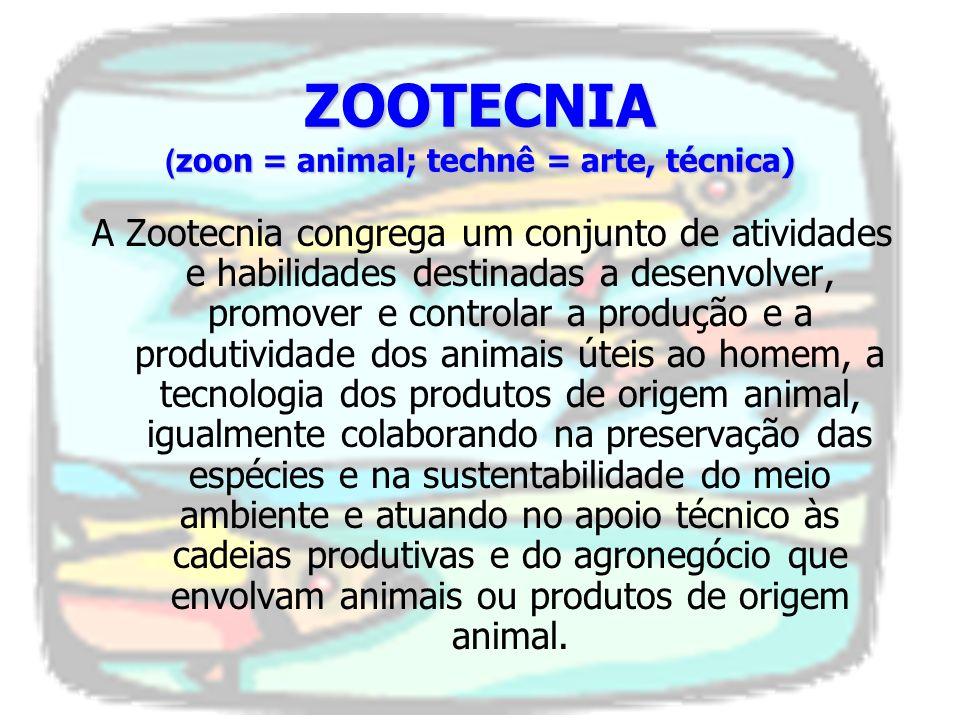 A Zootecnia é privilegiadamente uma ciência que para ser apreendida e resultar no seu verdadeiro significado e magnitude de responsabilidade e reconhecimento social como profissão, necessita ser desenvolvida em um ambiente transdisciplinar..