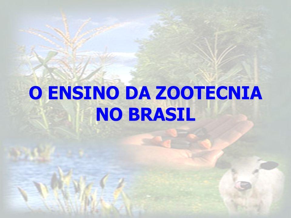 O ENSINO DA ZOOTECNIA NO BRASIL