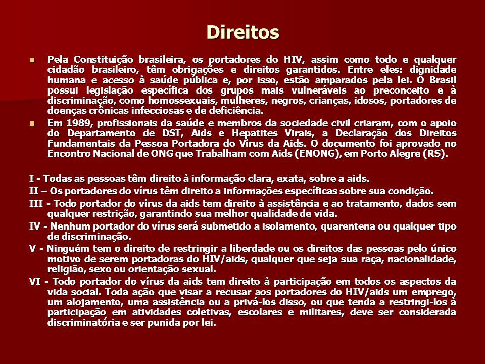 Direitos Pela Constituição brasileira, os portadores do HIV, assim como todo e qualquer cidadão brasileiro, têm obrigações e direitos garantidos. Entr