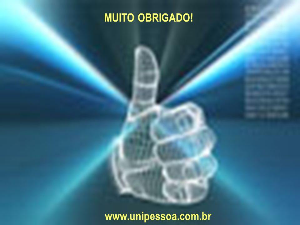 MUITO OBRIGADO! www.unipessoa.com.br