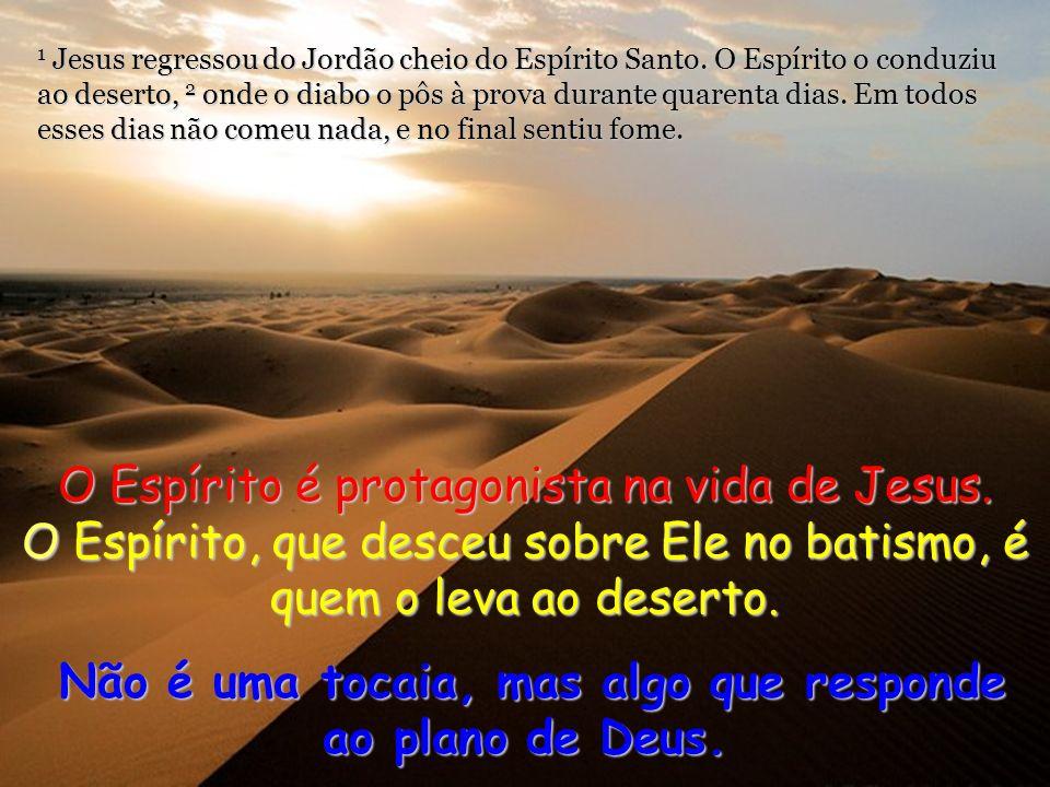 Lucas 4, 1-13. Quaresma 1 domingo C – 21 fevereiro 2010.