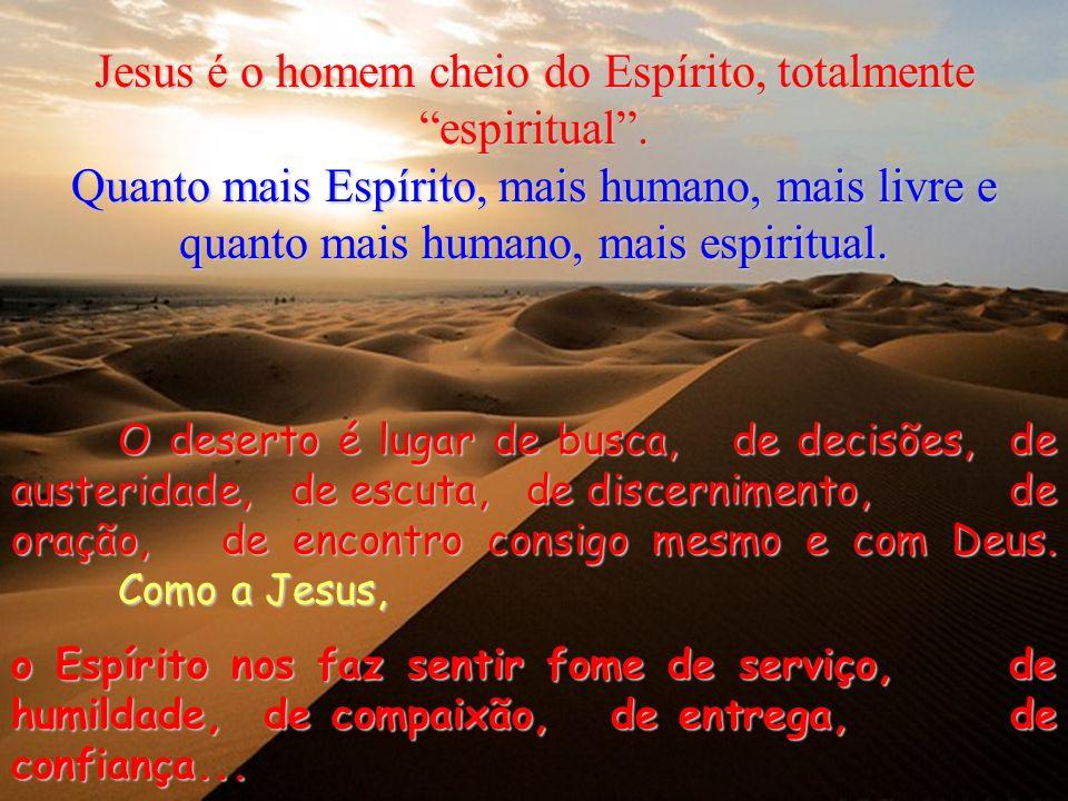 1 Jesus regressou do Jordão cheio do Espírito Santo.