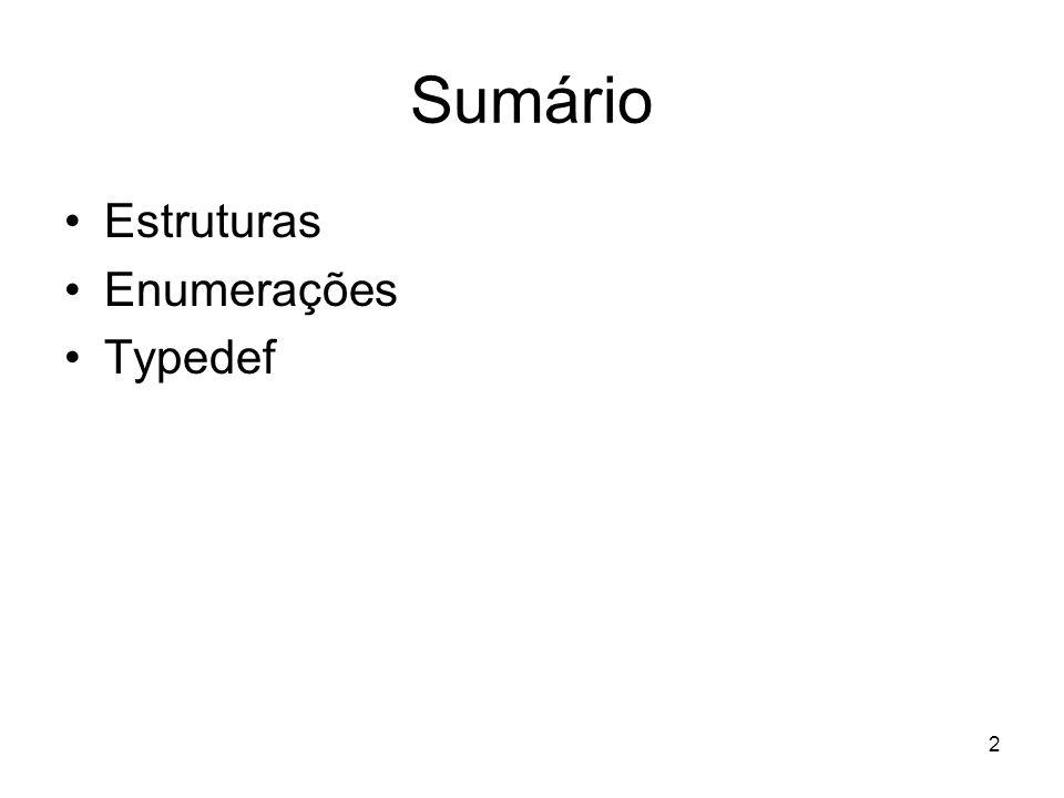 23 Enumerações #include enum dias_da_semana {segunda, terca, quarta, quinta, sexta, sabado, domingo}; main (void) { enum dias_da_semana d1, d2; d1 = segunda; d2 = sexta; if (d1 == d2) { printf ( O dia é o mesmo\n ); } else { printf ( Sao dias diferentes !\n ); } system ( pause ); return (0); }
