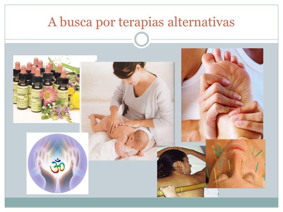 A busca por terapias alternativas
