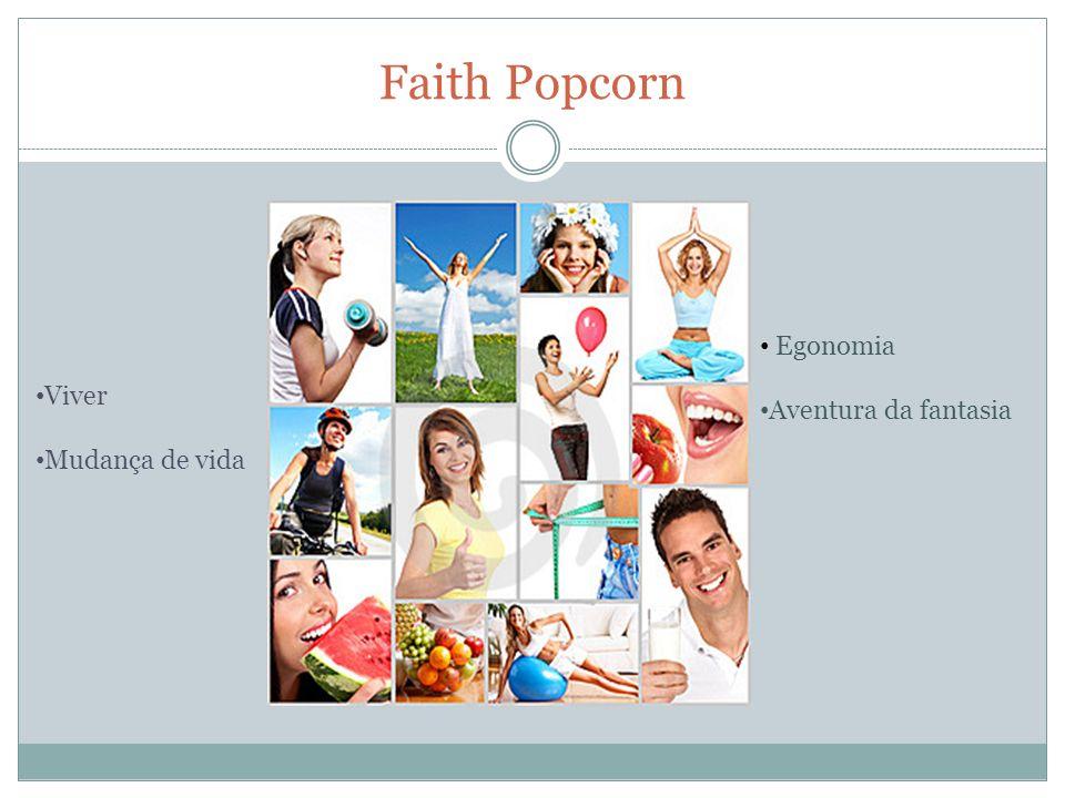 Viver Mudança de vida Egonomia Aventura da fantasia Faith Popcorn