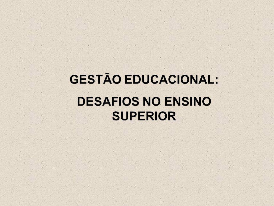 GESTÃO EDUCACIONAL: DESAFIOS NO ENSINO SUPERIOR