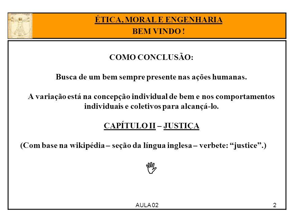 13AULA 02 ÉTICA, MORAL E ENGENHARIA BEM VINDO .