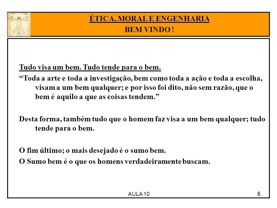 AULA 10 26 A TÍTULO DE CONCLUSÃO DA ÉTICA DE ARISTÓTELES O Sumo Bem é a Eudamonia.