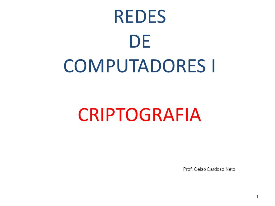 O papel da criptografia na segurança da informação Mas, de modo algum a CRIPTOGRAFIA é a única ferramenta para assegurar a segurança da informação.