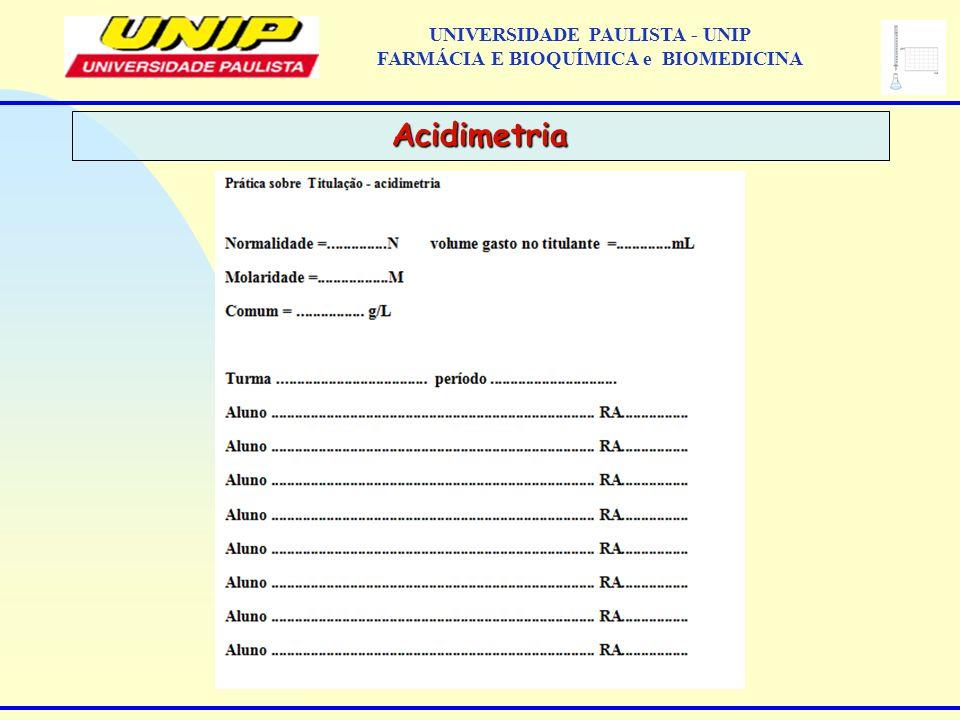 Acidimetria UNIVERSIDADE PAULISTA - UNIP FARMÁCIA E BIOQUÍMICA e BIOMEDICINA