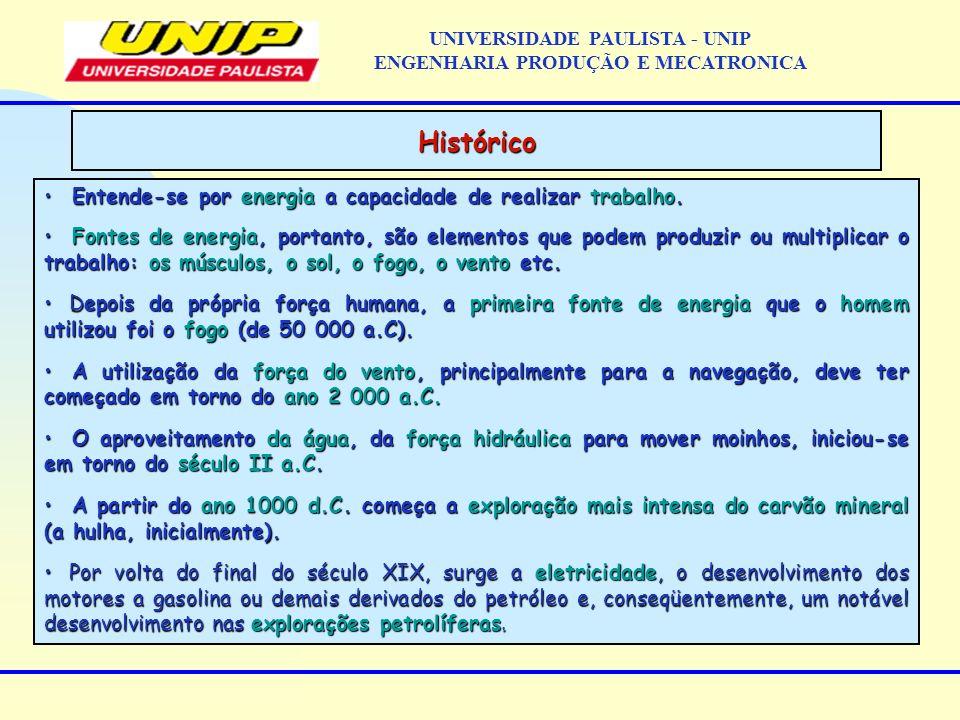IMPORTANTE: Como cada átomo de Oxigênio anula (reage) com dois átomos de Hidrogênio do próprio combustível (combinado) e o hidrogênio restante que é considerado útil para o processo de combustão (livre), para o cálculo da quantidade de água, pode-se dizer que: H o Hidrogênio livre produzirá nos fumos, a água formada; H o Hidrogênio combinado produzirá nos fumos, a água combinada; H o Hidrogênio total produzirá água total presente nos fumos; ( se o combustível possui água na forma de umidade, também deve ser considerada) Combustíveis UNIVERSIDADE PAULISTA - UNIP ENGENHARIA PRODUÇÃO E MECATRONICA