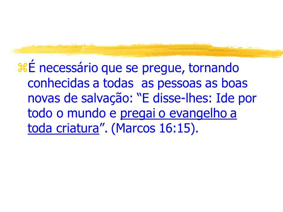 Por que Pregar.zQuando o pregador conhece as verdades de Deus, deve proclamá-las aos homens.