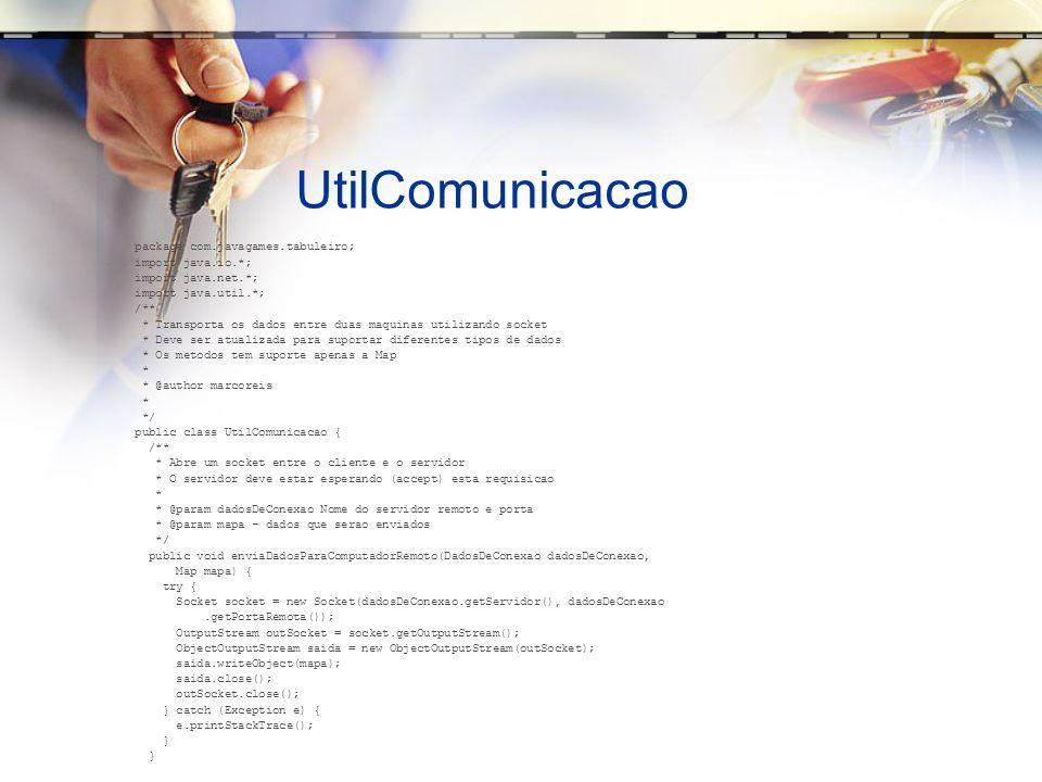 UtilComunicacao package com.javagames.tabuleiro; import java.io.*; import java.net.*; import java.util.*; /** * Transporta os dados entre duas maquinas utilizando socket * Deve ser atualizada para suportar diferentes tipos de dados * Os metodos tem suporte apenas a Map * * @author marcoreis * */ public class UtilComunicacao { /** * Abre um socket entre o cliente e o servidor * O servidor deve estar esperando (accept) esta requisicao * * @param dadosDeConexao Nome do servidor remoto e porta * @param mapa - dados que serao enviados */ public void enviaDadosParaComputadorRemoto(DadosDeConexao dadosDeConexao, Map mapa) { try { Socket socket = new Socket(dadosDeConexao.getServidor(), dadosDeConexao.getPortaRemota()); OutputStream outSocket = socket.getOutputStream(); ObjectOutputStream saida = new ObjectOutputStream(outSocket); saida.writeObject(mapa); saida.close(); outSocket.close(); } catch (Exception e) { e.printStackTrace(); }