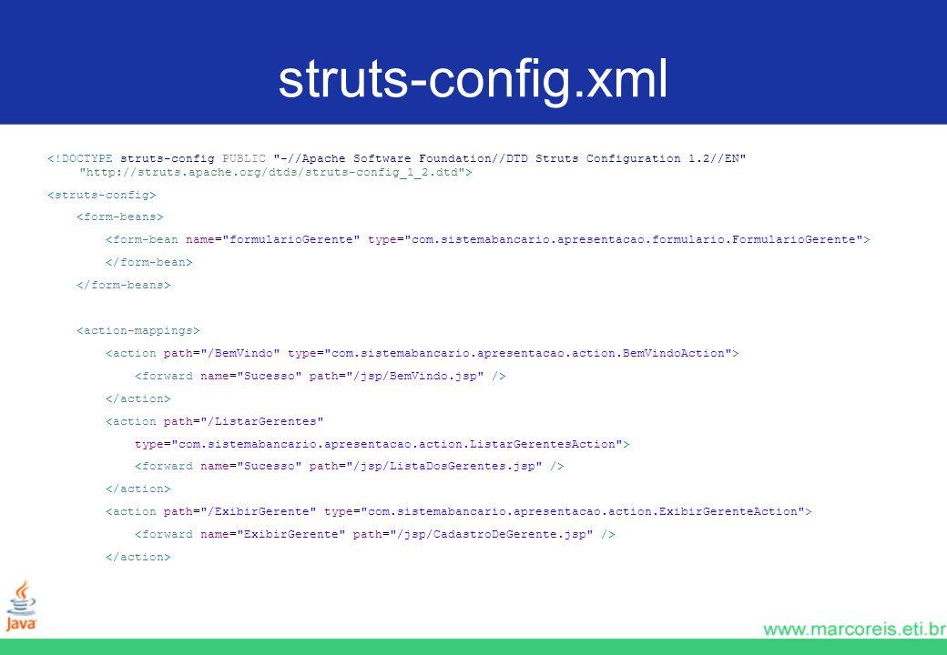 struts-config.xml <action path=