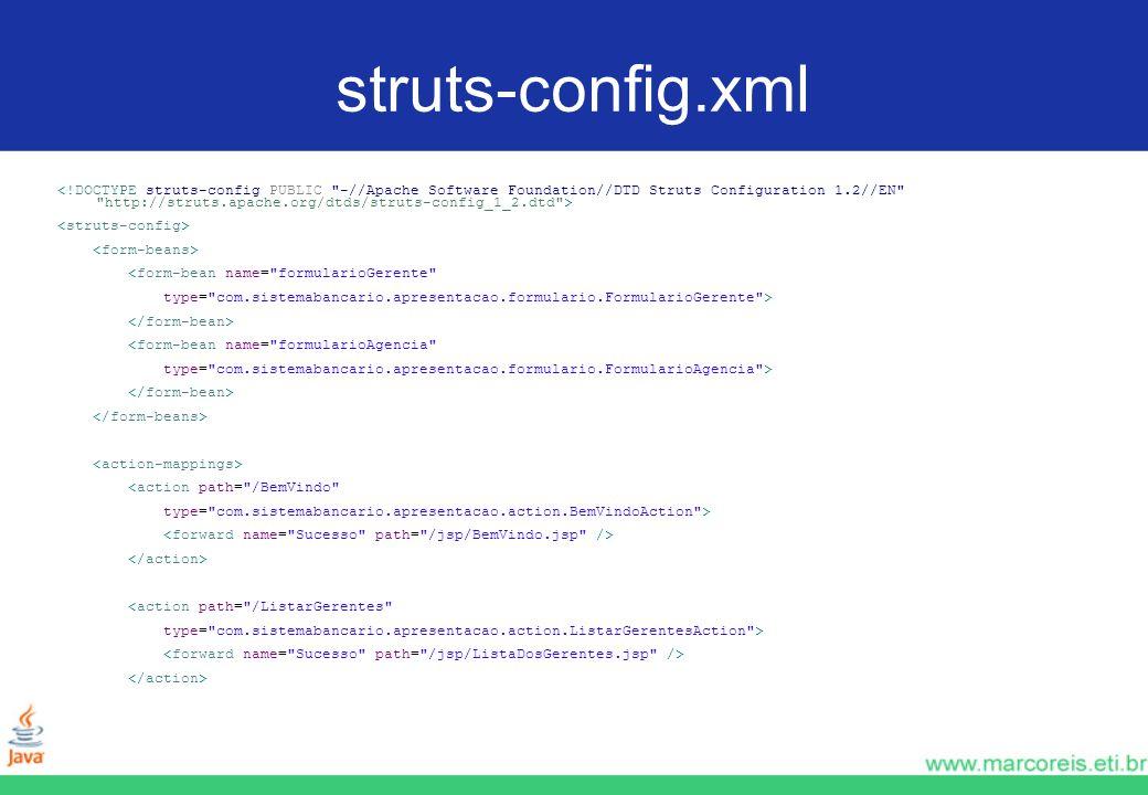 struts-config.xml <form-bean name=