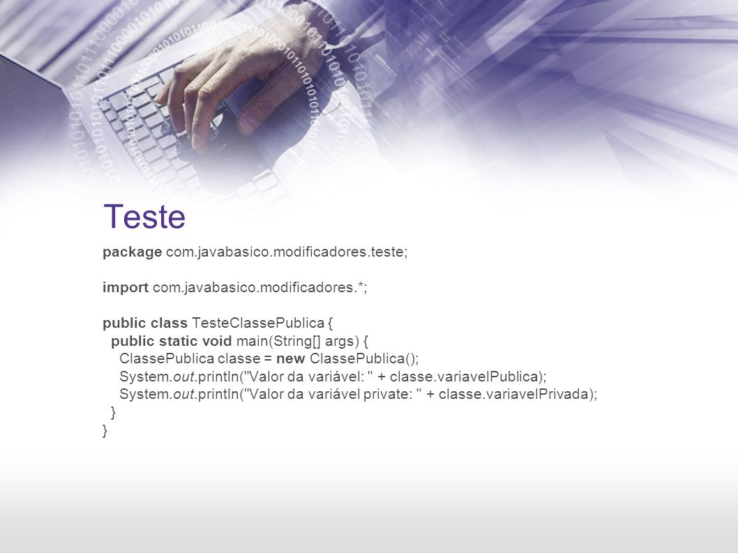 Teste sem objeto package com.javabasico.modificadores; public class TesteUtilString { public static void main(String[] args) { String frase = alguma frase a ser capitulada. ; System.out.println(UtilString.capitula(frase)); }