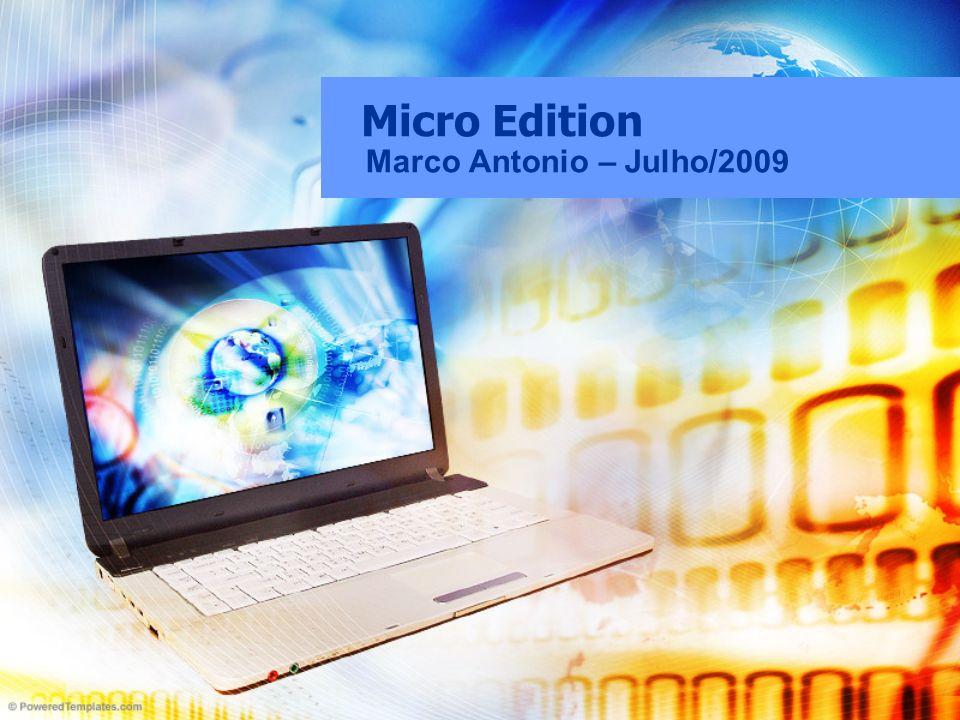 Micro Edition Marco Antonio – Julho/2009