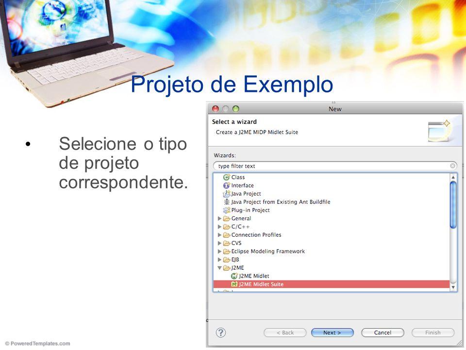 Projeto de Exemplo Selecione o tipo de projeto correspondente.