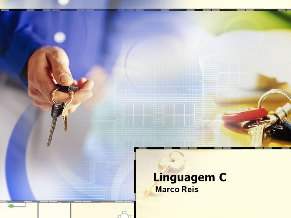 Linguagem C Marco Reis