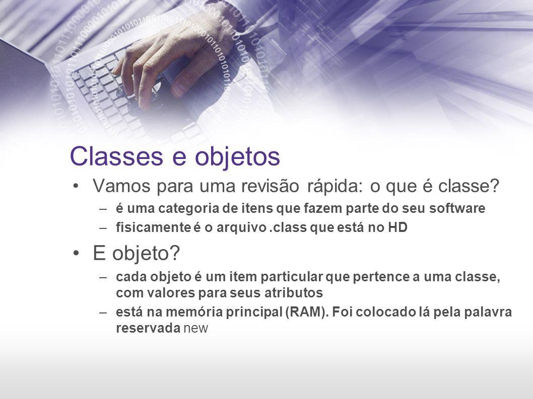 Classes e objetos Vamos para uma revisão rápida: o que é classe.