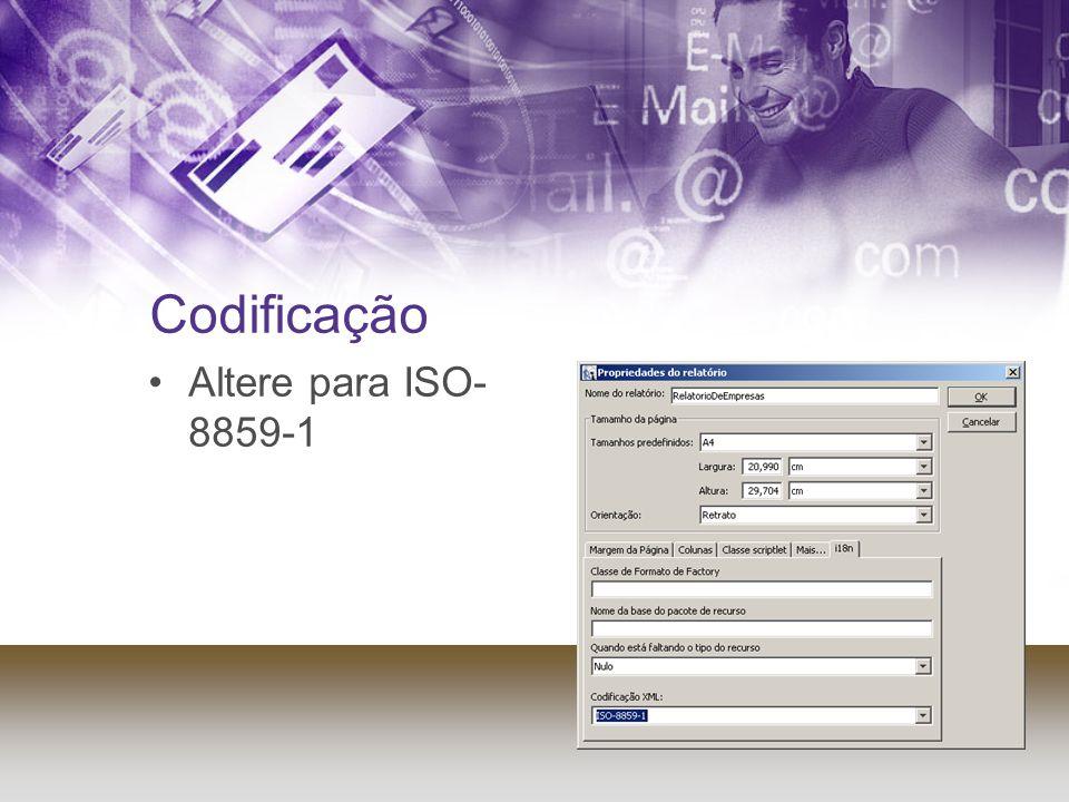Codificação Altere para ISO- 8859-1